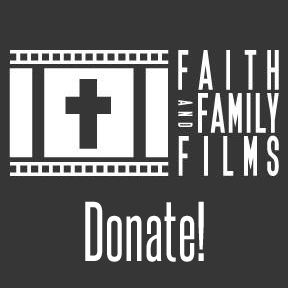 Faith and Family Films Donation