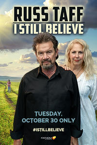 Russ Taff : I Still Believe - ONLY VT Screening! @ The Baptist Fellowship of Randolph | Westmore | Vermont | United States